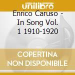 CARUSO IN SONG/PRIMA VOCE cd musicale di CARUSO ENRICO