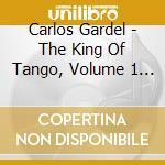 Carlos gardel v.1 cd musicale di Carlos Gardel