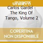 Carlos gardel v.2 cd musicale di Artisti Vari