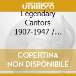 Legendary cantors cd musicale di Artisti Vari