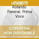 Prima voce cd musicale di Panerai r. -vv.aa.