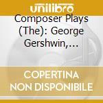 Composer plays cd musicale di Artisti Vari