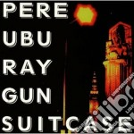 Ray gun suitcase cd musicale di Ubu Pere