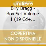 BILLY BRAGG VOL.1/7CD+1DVD cd musicale di Billy Bragg