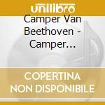 Camper vanitiquities cd musicale di Camper van beethoven