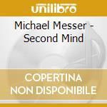 SECOND MIND cd musicale di Michael Messer