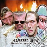 WEAPONS OF GRASS DESTRUCTION cd musicale di Dixie Hayseed