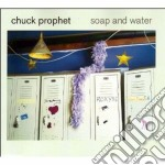 SOAP & WATER cd musicale di CHUCK PROPHET