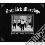 THE MEANEST OF TIMES cd musicale di Murphys Dropkick