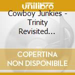 TRINITY REVISITED  (CD + DVD) cd musicale di Junkies Cowboy
