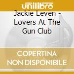 LOVERS AT THE GUN CLUB cd musicale di Jackie Leven