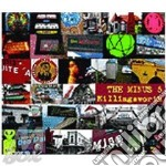 KILLINGSWORTH                             cd musicale di MINUS 5