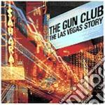LAS VEGAS STORY                           cd musicale di Club Gun