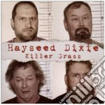 KILLER GRASS   CD+DVD                     cd musicale di Dixie Hayseed