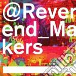 Reverend makers cd musicale di Reverend and the mak