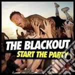 Start the party cd musicale di The Blackout