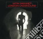 LONDON UNDERSOUND cd musicale di Nitin Sawhney