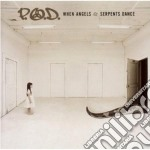 WHEN ANGELS AND SERPENTS DANCE cd musicale di P.O.D.
