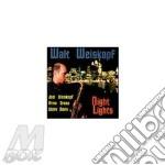 Night lights - cd musicale di Walt Weiskopf