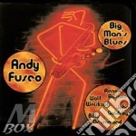 Big man's blues - cd musicale di Fusco Andy