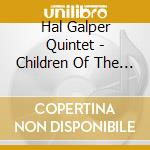 Children of the night - galper hal brecker michael cd musicale di Hal galper quintet