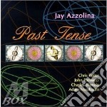 Past tense - cd musicale di Azzolina Jay