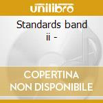 Standards band ii - cd musicale di Santoro Dave