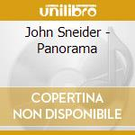 Panorama - cd musicale di Sneider John