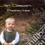 Jon Gordon & John Scofield - Possibilities cd musicale di Jon gordon & john scofield