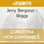 Wiggy cd musicale di Jerry Bergonzi