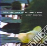 The garden of brokenness cd musicale di Basinski William