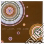 Terry Callier - Total Recall cd musicale di Terry Callier