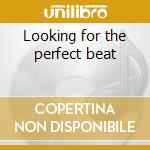 Looking for the perfect beat cd musicale di D2 Marcelo
