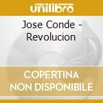 REVOLUCION cd musicale di JOSE CONDE
