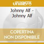 Johnny alf cd cd musicale di Alf Johnny