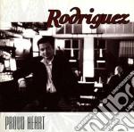 Proud heart - rodriguez david cd musicale di Rodriguez David