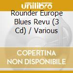 Rounder europe blues r. - cd musicale di Artisti Vari