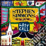 LAST CALL cd musicale di STEPHEN SIMMONS