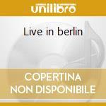 Live in berlin cd musicale di Sampling Vocal