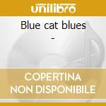 Blue cat blues - cd musicale di S.wilson/r.levy/a.funderburgh