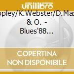 Blues'88 boogie woogie.. - cd musicale di A.copley/k.webster/d.maxwell &