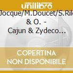 Cajun & zydeco jamboree - cd musicale di B.jocque/m.doucet/s.riley & o.