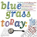 Bluegrass today the hits - cd musicale di R.brothers/nashville b.band &