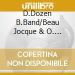 D.Dozen B.Band/Beau Jocque & O. - Mardi Gras Time cd musicale di D.dozen b.band/beau jocque & o