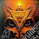 Never surrender cd musicale di Triumph