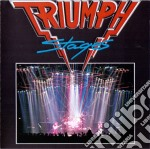 Triumph - Stages cd musicale di Triumph