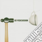 So percussion cd musicale di Miscellanee