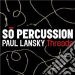 Threads cd musicale di Paul Lansky