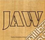 Jaw - kambar & kutman cd musicale di Miscellanee