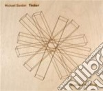 Gordon Michael - Timber cd musicale di Miscellanee